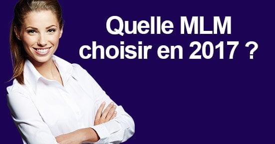choix entreprise mlm 2017