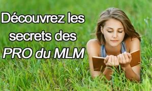 Secrets révélés de ceux qui gagnent gros en MLM (5e et dernière partie)