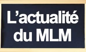 L'actualité du MLM en temps réel