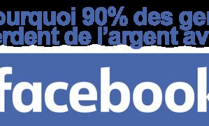 MLM et Facebook : pourquoi 90% des réseauteurs perdent de l'argent avec FB