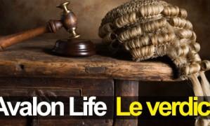 Avalon Life le VERDICT – Voyez de vous-même…