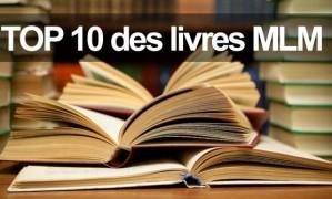 Les 10 meilleurs livres sur le MLM à lire IMPÉRATIVEMENT !