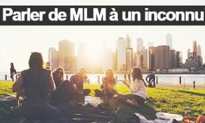 4 étapes pour parler de votre MLM à un inconnu