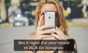 Mes 5 règles d'or pour parrainer et vendre sur Instagram